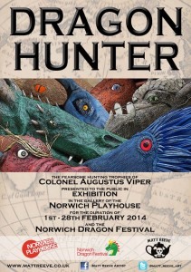 Dragon Hunter Exhibition. Norwich Dragon Festival 2014